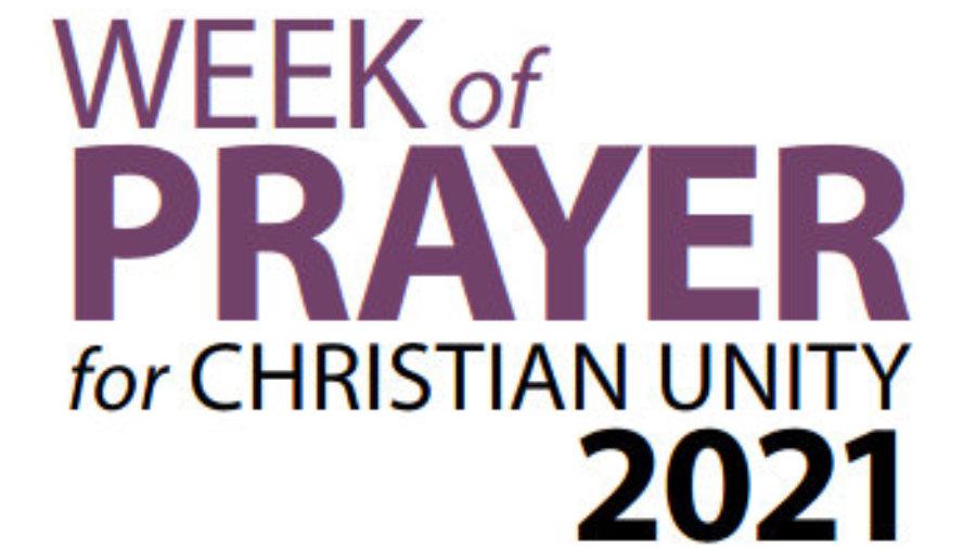 Week of Prayer for Christian Unity – 2021